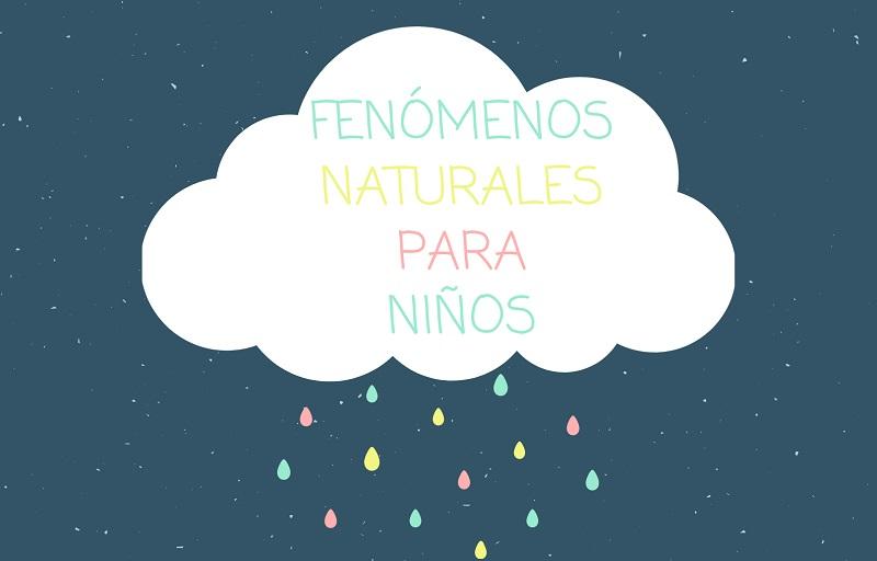 fenomenos-naturales-para-ninos