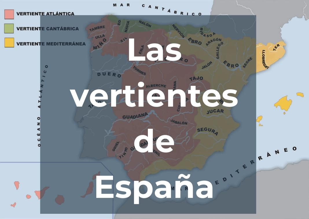 las-vertientes-de-espana